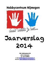 Jaarverslag Sint Hubertusstraat LB Nijmegen Tel.: Internet: