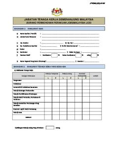 JABATAN TENAGA KERJA SEMENANJUNG MALAYSIA BORANG PERMOHONAN PERAKUAN JOBSMALAYSIA (JCS)