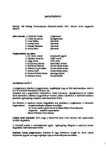 JEGYZŐKÖNYV. Készült: Vál Község Önkormányzat Képviselő-testület február 10-én megtartott üléséről