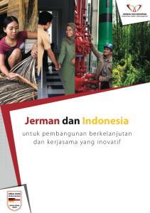 Jerman dan Indonesia. untuk pembangunan berkelanjutan dan k erjasama yang inovatif