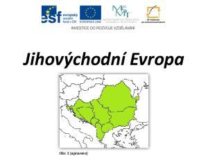 Jihovýchodní Evropa. Obr. 1 (upraveno)