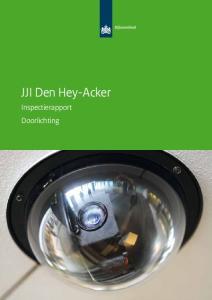 JJI Den Hey-Acker. Inspectierapport Doorlichting