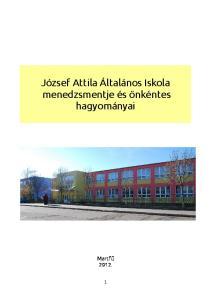 József Attila Általános Iskola menedzsmentje és önkéntes hagyományai