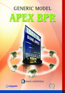 JUDUL. Direktorat Kredit, BPR dan UMKM Bank Indonesia. Generic Model Apex BPR 1