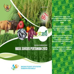 Jumlah rumah tangga usaha pertanian di Kabupaten Belu Tahun 2013 sebanyak rumah tangga