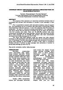Jurnal Ilmiah Kesehatan Keperawatan, Volume 4, No. 2, Juni 2008 HUBUNGAN TINGKAT PENGETAHUAN DAN SIKAP DENGAN MOTIVASI IBU DALAM MEMIJATKAN BAYI