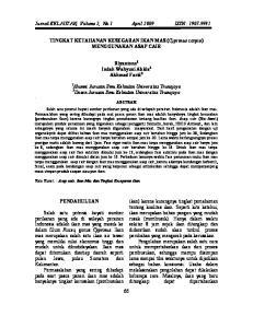 Jurnal KELAUTAN, Volume 2, No.1 April 2009 ISSN : TINGKAT KETAHANAN KESEGARAN IKAN MAS (Cyprinus carpio) MENGGUNAKAN ASAP CAIR
