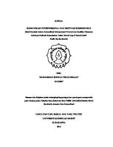 JURNAL. KOMUNIKASI INTERPERSONAL DAN MOTIVASI KESEMBUHAN (Studi Korelasi Antara Komunikasi Interpersonal Perawat dan Kualitas Pelayanan