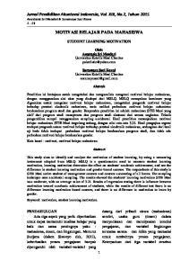 Jurnal Pendidikan Akuntansi Indonesia, Vol. XIII, No.2, Tahun 2015 Anastasia Sri Mendari & Suramaya Suci Kewa 1-13 MOTIVASI BELAJAR PADA MAHASISWA