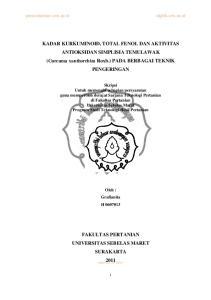 KADAR KURKUMINOID, TOTAL FENOL DAN AKTIVITAS ANTIOKSIDAN SIMPLISIA TEMULAWAK (Curcuma xanthorrhiza Roxb.) PADA BERBAGAI TEKNIK PENGERINGAN