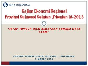 Kajian Ekonomi Regional Provinsi Sulawesi Selatan,Triwulan IV-2013