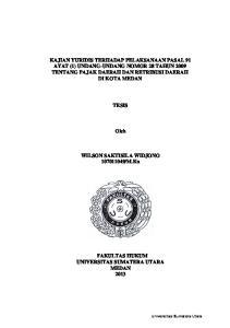 KAJIAN YURIDIS TERHADAP PELAKSANAAN PASAL 91 AYAT (1) UNDANG-UNDANG NOMOR 28 TAHUN 2009 TENTANG PAJAK DAERAH DAN RETRIBUSI DAERAH DI KOTA MEDAN TESIS