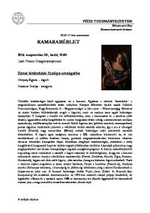 KAMARABÉRLET. PÉCSI TUDOMÁNYEGYETEM Művészeti Kar Zeneművészeti Intézet. Zenei kirándulás Európa országaiba