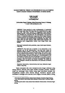 KARAKTERISTIK TOKOH DAN PENOKOHAN DALAM CERPEN KARYA BURUH MIGRAN INDONESIA DI HONG KONG. Naila Kamalia 1 Yuni Pratiwi 2 Dwi Sulistyorini 3