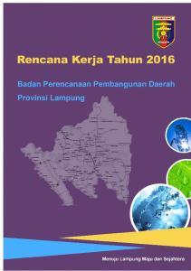 KATA PENGANTAR. Bandar Lampung, April 2015 Kepala Bappeda Provinsi Lampung, Ir. Taufik Hidayat, MM, MEP Pembina Utama Madya NIP