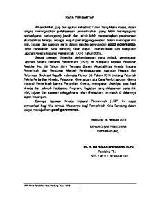 KATA PENGANTAR. Pembina Tk.I NIP Bandung, 28 Februari 2015 KEPALA DINAS PENDIDIKAN KOTA BANDUNG, Dr. H. ELIH SUDIAPERMANA, M.Pd