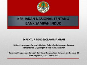 KEBIJAKAN NASIONAL TENTANG BANK SAMPAH INDUK