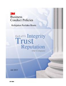 Kebijakan Perilaku Bisnis. Integrity. Each of Us. Trust. Reputation. Our Company. Juli M 1605v8
