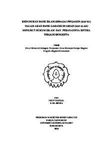 KEDUDUKAN BANK ISLAM SEBAGAI PENJAMIN (KAFIIL) DALAM AKAD BANK GARANSI SYARIAH (KAFALAH) MENURUT HUKUM ISLAM DAN PERANANNYA KETIKA TERJADI SENGKETA