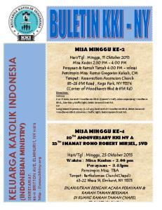 KELUARGA KATOLIK INDONESIA (INDONESIAN MINISTRY) MISA MINGGU KE-2 MISA MINGGU KE-4 30 TH ANNIVERSARY KKI NY & 25 TH IMAMAT ROMO ROBERT MIRSEL, SVD