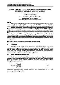KENDALI LOGIKA FUZZY DENGAN METODA DEFUZZIFIKASI CENTER OF AREA DAN MEAN OF MAXIMA. Thiang, Resmana, Wahyudi