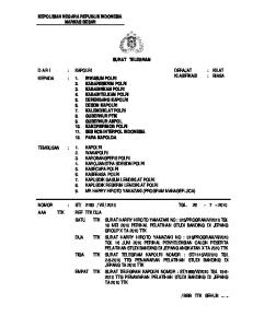 KEPOLISIAN NEGARA REPUBLIK INDONESIA MARKAS BESAR SURAT TELEGRAM KILAT BIASA DERAJAT KLASIFIKASI