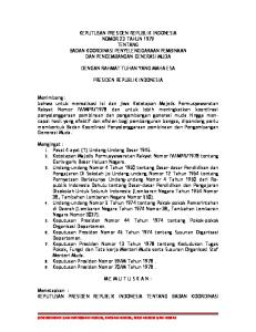 KEPUTUSAN PRESIDEN REPUBLIK INDONESIA NOMOR 23 TAHUN 1979 TENTANG BADAN KOORDINASI PENYELENGGARAAN PEMBINAAN DAN PENGEMBANGAN GENERASI MUDA