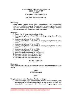 KEPUTUSAN PRESIDEN REPUBLIK INDONESIA NOMOR 59 TAHUN 1972 TENTANG PENERIMAAN KREDIT LUAR NEGERI PRESIDEN REPUBLIK INDONESIA