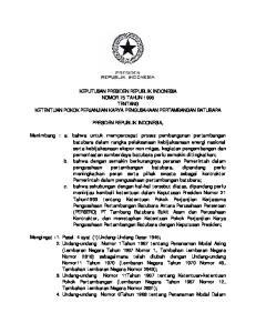 KEPUTUSAN PRESIDEN REPUBLIK INDONESIA NOMOR 75 TAHUN 1996 TENTANG KETENTUAN POKOK PERJANJIAN KARYA PENGUSAHAAN PERTAMBANGAN BATUBARA
