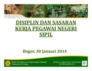 KERJA PEGAWAI NEGERI SIPIL. Bogor, 30 Januari 2014
