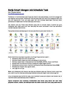 Kerja Smart dengan Job Schedule Task Oleh : Mulyono Rafianto