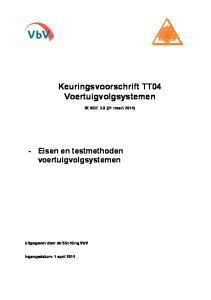 Keuringsvoorschrift TT04 Voertuigvolgsystemen