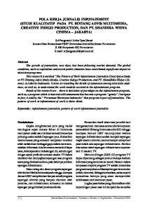 Keywords : infotainment journalist, pattern of work infotainment journalist