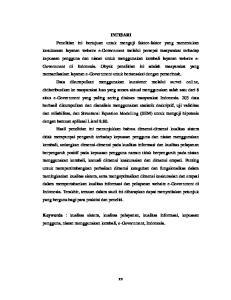 Keywords : kualitas sistem, kualitas pelayanan, kualitas informasi, kepuasan pengguna, niatan menggunakan kembali, e-government, Indonesia