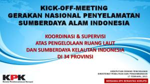 KICK-OFF-MEETING GERAKAN NASIONAL PENYELAMATAN SUMBERDAYA ALAM INDONESIA