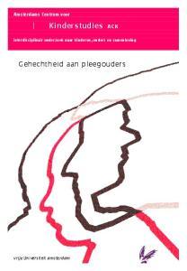 Kinderstudies ACK. Gehechtheid aan pleegouders. Amsterdams Centrum voor. vrije Universiteit amsterdam