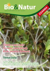 Klíčení semen. Téma čísla: zdarma. Žaludy v naší stravě Novinky z darů přírody Řecké speciality Epikouros