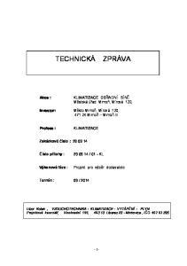 KLIMATIZACE OBŘADNÍ SÍNĚ Městská úřad Mimoň, Mírová 120, Investor: Město Mimoň, Mírová 120, Mimoň Mimoň III