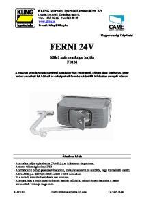 KLING Mérnöki, Ipari és Kereskedelmi Kft 1106 BUDAPEST Gránátos utca 6. Tel.: , Fax: