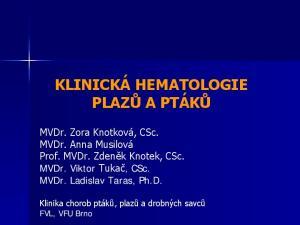 KLINICKÁ HEMATOLOGIE PLAZŮ A PTÁKŮ