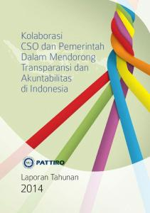 Kolaborasi CSO dan Pemerintah Dalam Mendorong Transparansi dan Akuntabilitas di Indonesia