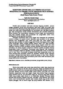 KOMITMEN OWNER MELALUI PERENCANAAN DAN PENGENDALIAN PROSES UNTUK MENINGKATKAN KINERJA PERUSAHAAN KECIL (Studi Kasus Pada di Jawa Timur)