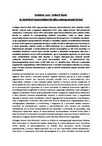 Komlóssy Laura- Vadkerti Árpád: Az újraindított kamatcsökkentési ciklus makrogazdasági hatásai