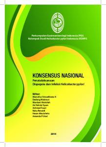 KONSENSUS NASIONAL Penatalaksanaan Dispepsia dan Infeksi Helicobacter pylori