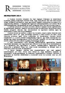 Kora-római kocsi és ló sírok kincsei Állandó kiállítás (1 teremben). Partnerünk a Magyar Nemzeti Múzeum és a Pest Megyei Múzeumok Igazgatósága