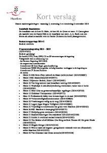 Kort verslag. Datum raadsvergaderingen: maandag 3, woensdag 5 en donderdag 6 november 2014