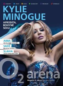 Kylie Minogue. Afrodita, bohyně sexu. Magazín O 2. areny Zima 2011 Zdarma. Jako by nikdy neskončili. Návrat po 10 letech. 110 let hokejového klubu