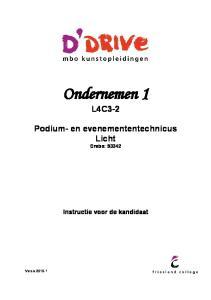 L4C3-2 Podium- en evenemententechnicus Licht Crebo: Instructie voor de kandidaat