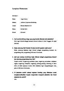 Lampiran Wawancara. Informan 1. : Agus Canny. : Advisor Corporate Marketing. Lokasi : Menara Batavia lt 25. Waktu : 26 Mei 2014