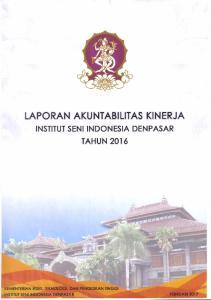 LAPORAN AKUNTABILTAS KINERJA INSTANSI PEMERINTAH INSTITUT SENI INDONESIA DENPASAR TAHUN 2016